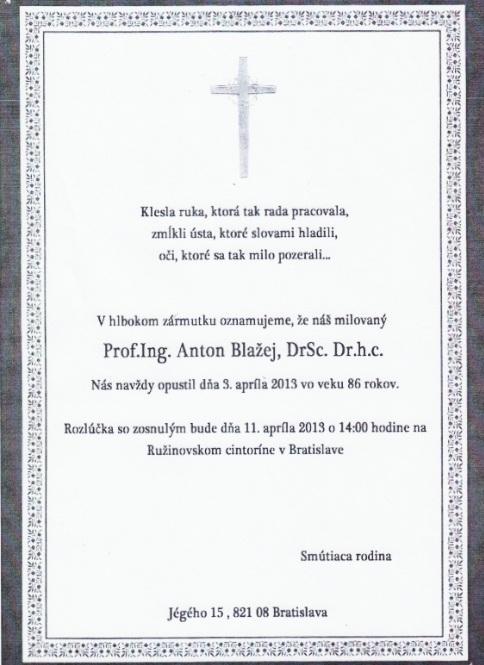 Profesor anton blažej, rektor svšt (1969-89), zomrel