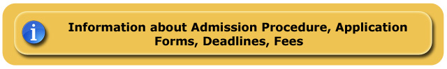Informations about Admission Procedure, Application Forms, Deadlines, Fees